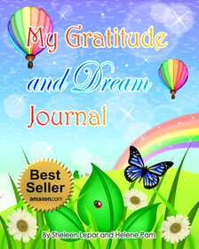 My Gratitude and Dream Journal: An Amazon Best-Selling Kids Journal