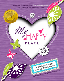 My Happy Place: A #1 Amazon Best-Selling Kids Journal for Self-Reflection and Personal Growth